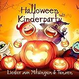 Halloween Kinderparty: Lieder zum Mitsingen und Tanzen, Vol. 2