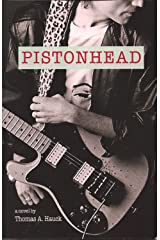 Pistonhead Kindle Edition