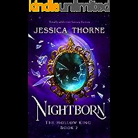 Nightborn: Totally addictive fantasy fiction (The Hollow King Book 2)
