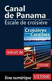 Canal de Panama -Escale de croisière