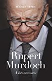 Rupert Murdoch: A reassessment