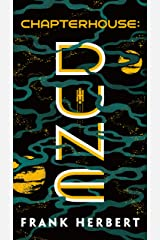 Chapterhouse: Dune Kindle Edition