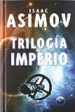 Trilogía Del Imperio: Polvo De Estrellas/Las Corrientes Del Espacio/Un Guijarro En El Cielo (Alamut Serie Fantástica)