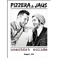 Pizzera & Jaus - unerhört solide [2 DVDs]