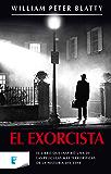 El exorcista (Spanish Edition)