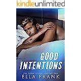 Good Intentions (Intentions Duet Book 2)