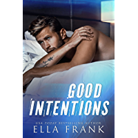Good Intentions (Intentions Duet Book 2) (English Edition)