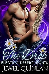 The Drop (Electric Desert Nights Book 3)