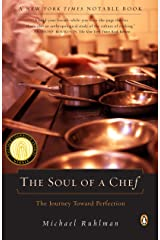 The Soul of a Chef: The Journey Toward Perfection Paperback