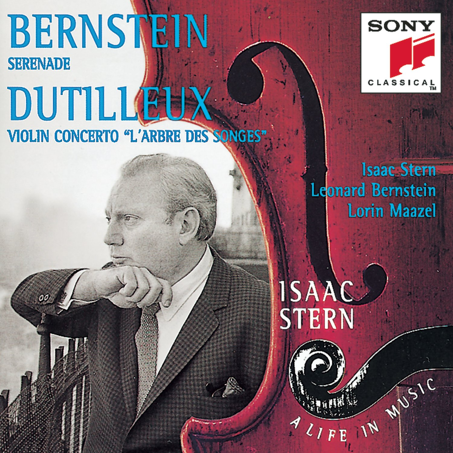 Isaac Stern: A Life in Music Vol. 15 - Bernstein: Serenade; Dutilleux: Violin Concerto ''L'Arbre des Songes by Sony Classical