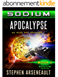 SODIUM Apocalypse (English Edition)
