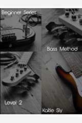 Beginner Series: Bass Method - Level II Kindle Edition