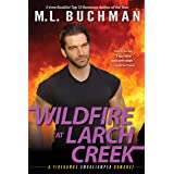 Wildfire at Larch Creek (Firehawks Smokejumpers Book 2)