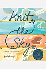 Knit the Sky: Cultivate Your Creativity with a Playful Way of Knitting Kindle Edition