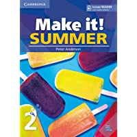 Make it! Summer. Student's Book with reader plus online audio. Per la Scuola media: 2