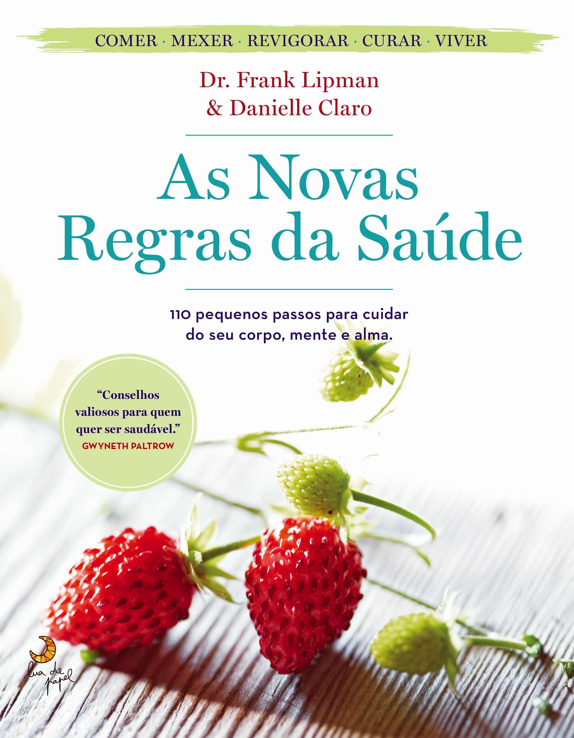 As Novas Regras da Saúde (Portuguese Edition): Frank Lipman e Danielle Claro: 9789892337289: Amazon.com: Books