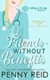 Friends Without Benefits: An Unrequited Love Romance (Knitting in the City Book 2)