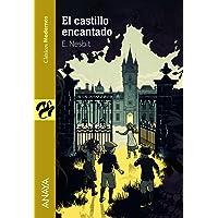 El castillo encantado (Literatura Juvenil (A Partir De