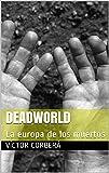 Deadworld: La europa de los muertos