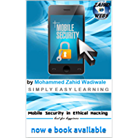 Mobile Security in Ethical Hacking:  by Zahid Wadiwale (English Edition)