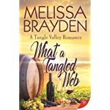 What a Tangled Web (A Tangle Valley Romance)