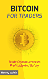 Bitcoin For Traders (English Edition)