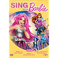 Sing with Barbie (Barbie in Rock 'N Royals, Barbie and the Secret Door, Barbie: The Princess and the Popstar)