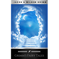 The Original Folk and Fairy Tales of the Brothers Grimm: The Complete First Edition (English Edition)
