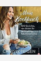 Chrissy Teigen. Mein Kochbuch Hardcover