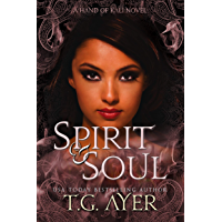 Spirit & Soul: The Hand of Kali #5 (The Hand of Kali Series)