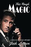 This Rough Magic (A Shot in the Dark Book 1)