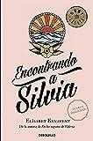Encontrando a Silvia (Saga Silvia 2) (BEST SELLER)