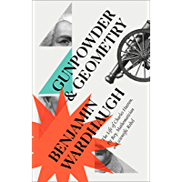 Gunpowder and Geometry: The Life of Charles Hutton, Pit Boy, Mathematician and Scientific Rebel