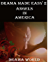 Drama Made Easy 2: Angels In America