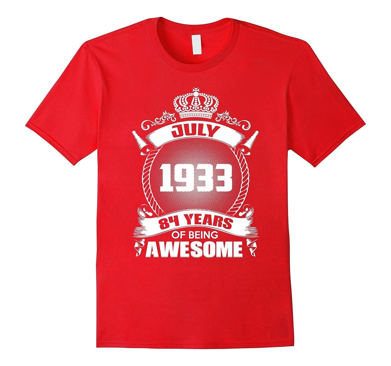July 1933 84th Birthday Gift T-Shirt-TH