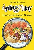 Furto alle cascate del Niagara. Agatha Mistery. Vol .4