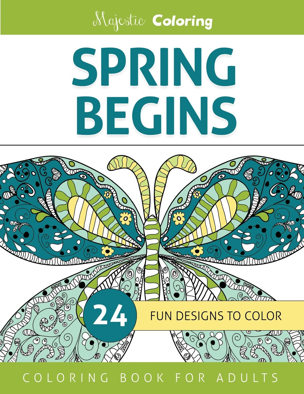 Spring Begins: Coloring Book for Adults