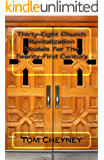 Thirty-Eight Church Revitalization Models For The Twenty First Century
