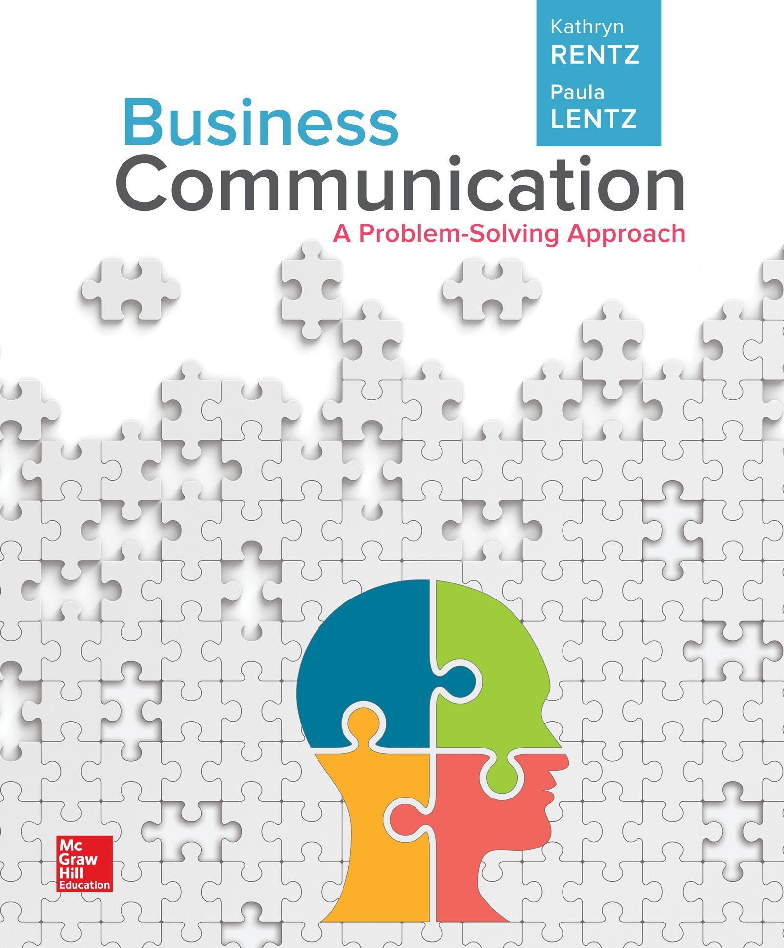 Business Communication: A Problem-Solving Approach (Loose-Leaf) by McGraw-Hill Education