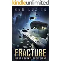 Fracture (First Colony Book 8)