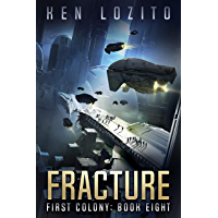 Fracture (First Colony Book 8) (English Edition)