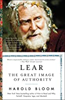 Lear: The Great Image Of Authority (Shakespeare's