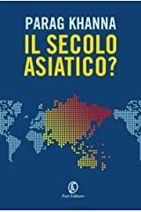 Il secolo asiatico? (Italian Edition) Kindle Edition