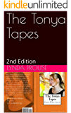 The Tonya Tapes: 2nd Edition