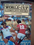 England's Quest for the World Cup: A Complete Record