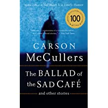 Carson Mccullers Ballad Of The Sad Cafe Review