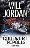 Codewort Tripolis: Thriller (Ryan Drake Series, Band 5)