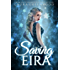 Saving Eira (Fated Seasons: Winter Book 1)