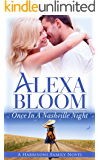 Once In A Nashville Night: A New Kindle Unlimited Romance Series (The Harrisons Book 3)