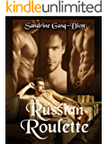 Russian Roulette: The Santorno Stories (The Santorno Series Book 11)